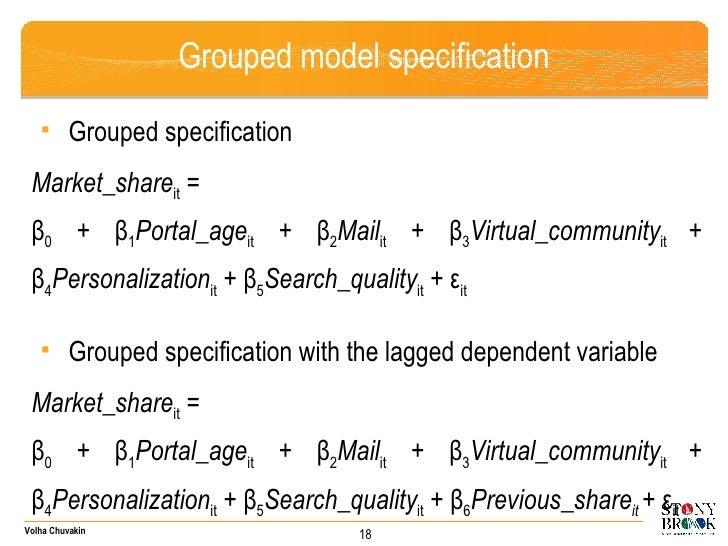 Grouped model specification <ul><ul><li>Grouped specification </li></ul></ul><ul><li>Market_share it  =  </li></ul><ul><li...