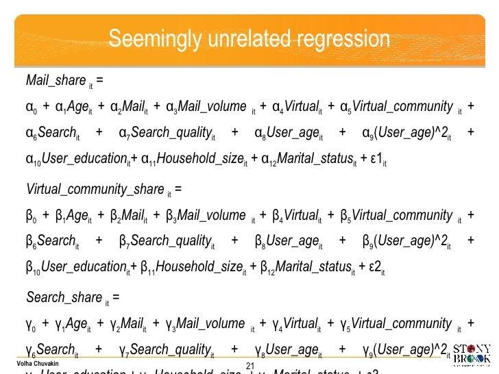 Seemingly unrelated regression <ul><li>Mail_share  it  =  </li></ul><ul><li>α 0  +  α 1 Age it  +  α 2 Mail it  +  α 3 Mai...