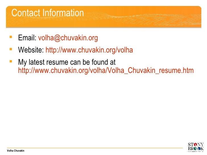 Contact Information <ul><li>Email:  [email_address]   </li></ul><ul><li>Website:  http:// www.chuvakin.org/volha   </li></...