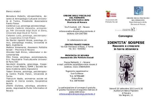 Elenco relatori Beneduce Roberto, etnopsichiatra, do- cente di Antropologia Culturale Universi- tà di Torino, Presidente A...
