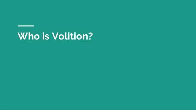 Volition meetup 2018.09 Slide 2