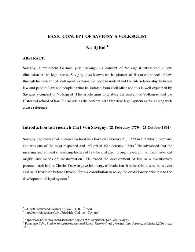 BASIC CONCEPT OF SAVIGNY'S VOLKSGEIST Neetij Rai  ABSTRACT: Savigny, a prominent German jurist through his concept of Vol...