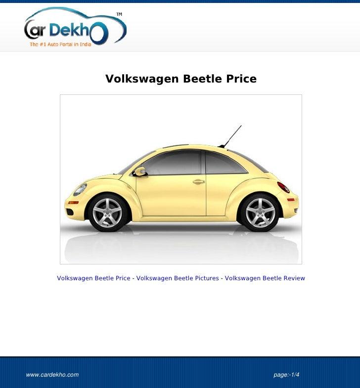 Volkswagen Beetle Price         Volkswagen Beetle Price - Volkswagen Beetle Pictures - Volkswagen Beetle Reviewwww.cardekh...
