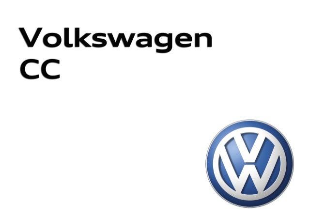 Volkswagen CCVolkswagen CC 315.1190.11.61 · Impreso en España Modificaciones reservadas Edición: Abril 2014 Atención al cl...