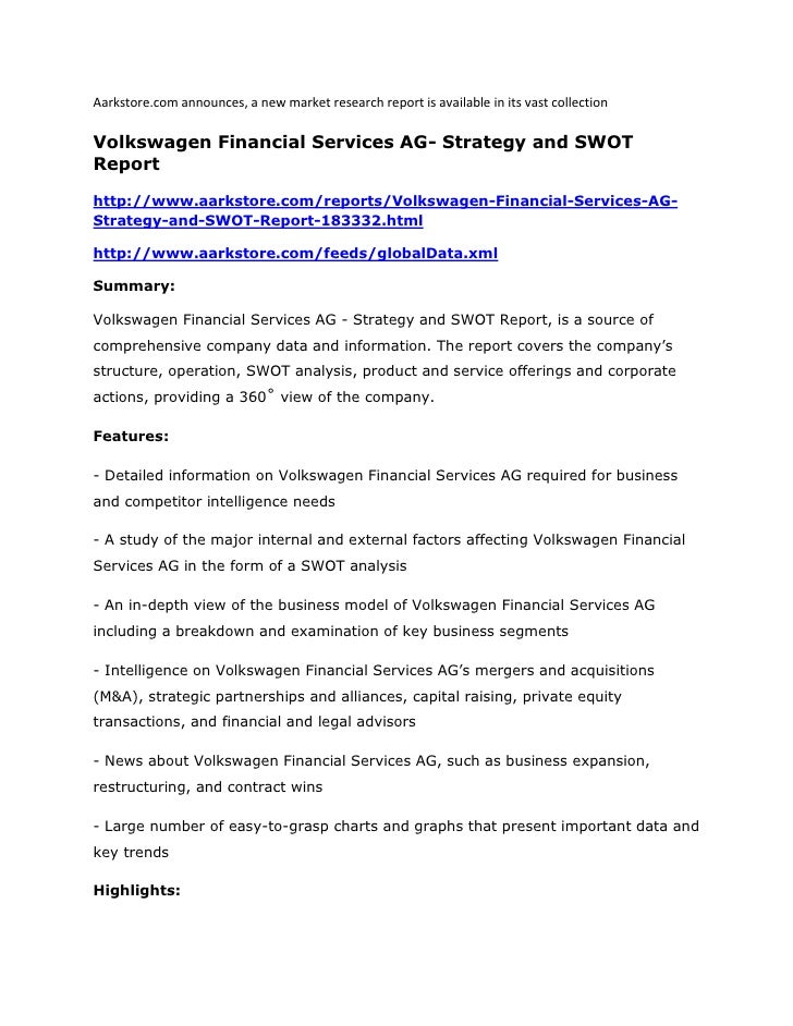 Aarkstore.com announces, a new market research report is available in its vast collectionVolkswagen Financial Services AG-...