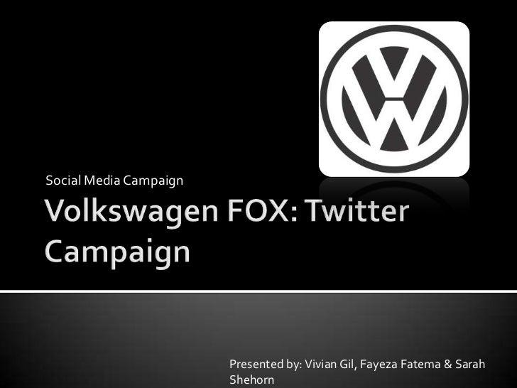 Social Media Campaign                        Presented by: Vivian Gil, Fayeza Fatema & Sarah                        Shehorn