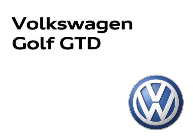 Nuevo Golf GTDNuevo Golf GTD 315.1190.42.61 · Impreso en España Modificaciones reservadas Edición: Mayo 2013 Atención al c...