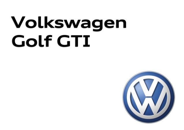 Nuevo Golf GTINuevo Golf GTI 315.1190.59.61 Impreso en España Modificaciones reservadas Edición: Mayo de 2013 Atención al ...