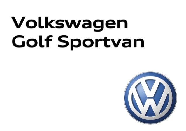 Nuevo Golf Sportsvan 315.1190.36.61 · Impreso en España Modificaciones reservadas Edición: Junio 2014 Atención al cliente:...