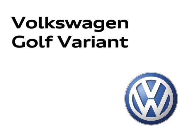 Nuevo Golf Variant Edición: Marzo 2016. Para últimas actualizaciones visita el Configurador en volkswagen.es Nuevo Golf Va...