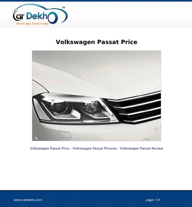 Volkswagen Passat Price         Volkswagen Passat Price - Volkswagen Passat Pictures - Volkswagen Passat Reviewwww.cardekh...