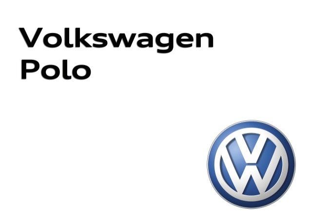 Nuevo PoloNuevo Polo Edición: Noviembre 2014. Para las últimas actualizaciones visita el Configurador en volkswagen.es 415...