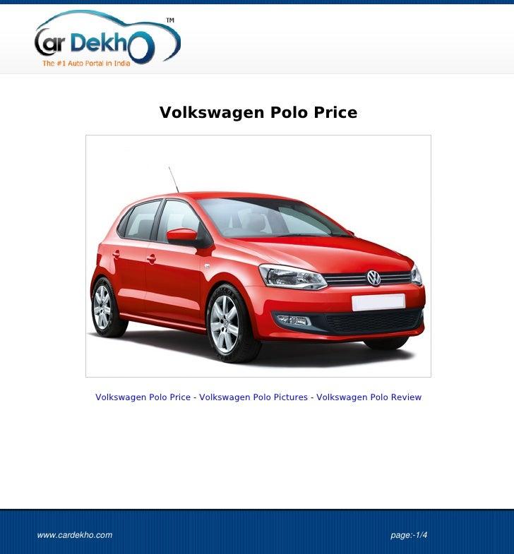 Volkswagen Polo Price            Volkswagen Polo Price - Volkswagen Polo Pictures - Volkswagen Polo Reviewwww.cardekho.com...