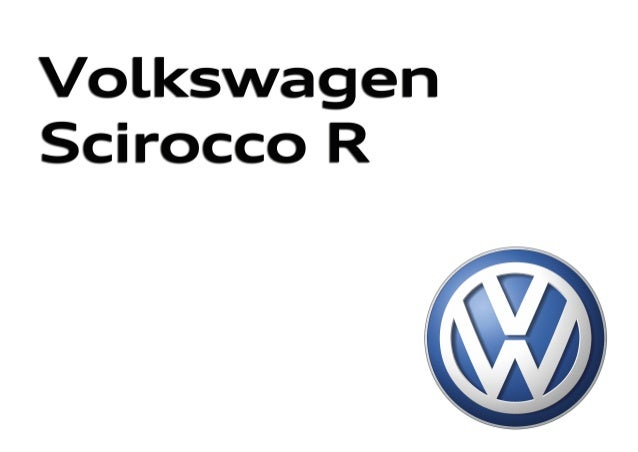 Nuevo Scirocco y nuevo Scirocco R Edición: Noviembre 2014. Para las últimas actualizaciones visita el Configurador en volks...