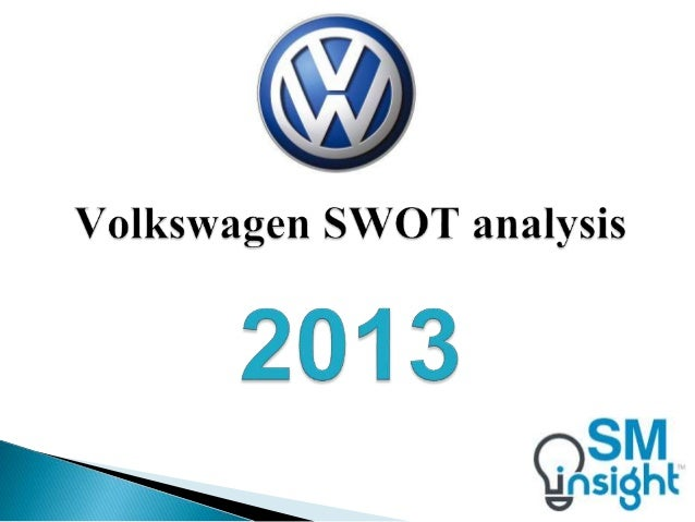 swot analysis of volkswagen for china China is one of the major players in the global market pest analysis of china shows that it is a flourishing country with the need for some small changes menu.