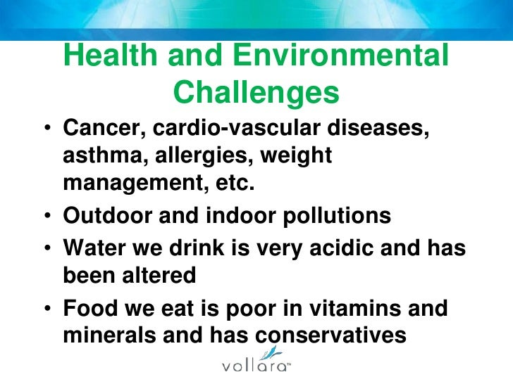 Health and Environmental Challenges<br />Cancer, cardio-vascular diseases, asthma, allergies, weight management, etc.<br /...