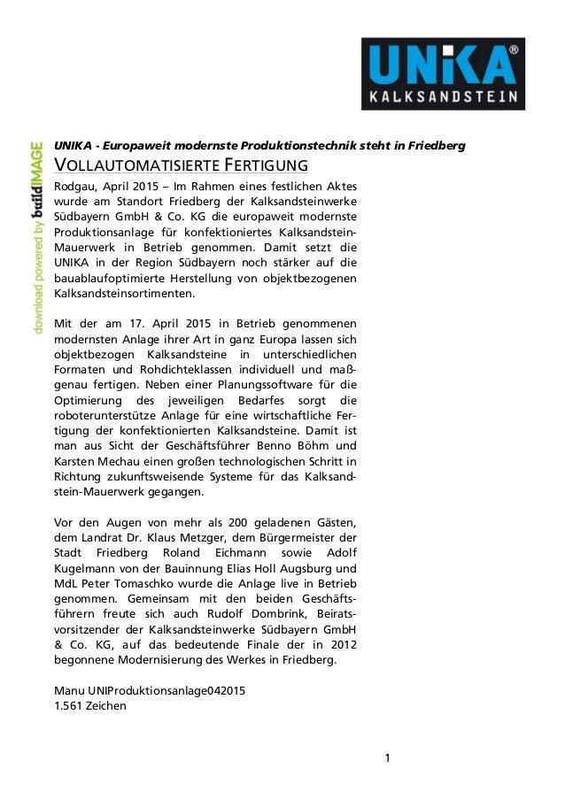 1 UNIKA - Europaweit modernste Produktionstechnik steht in Friedberg VOLLAUTOMATISIERTE FERTIGUNG Rodgau, April 2015 – Im ...