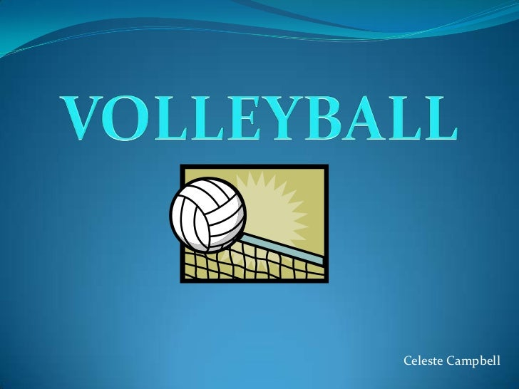 VOLLEYBALL<br />Celeste Campbell<br />