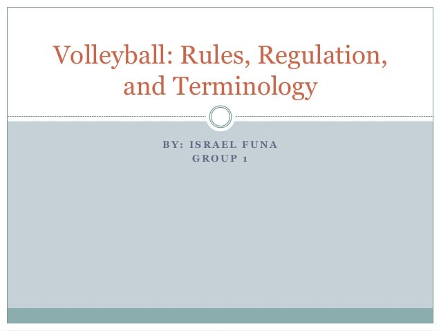 Volleyball Rules Regulation And Terminology