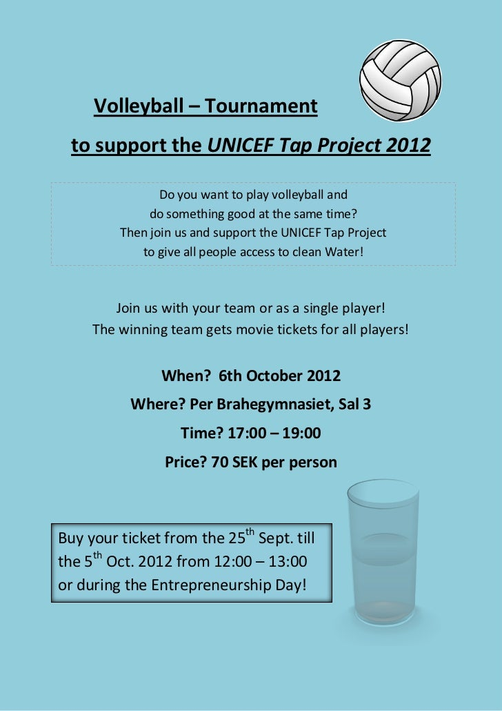 Volleyball – Tournament  to support the UNICEF Tap Project 2012                Do you want to play volleyball and         ...