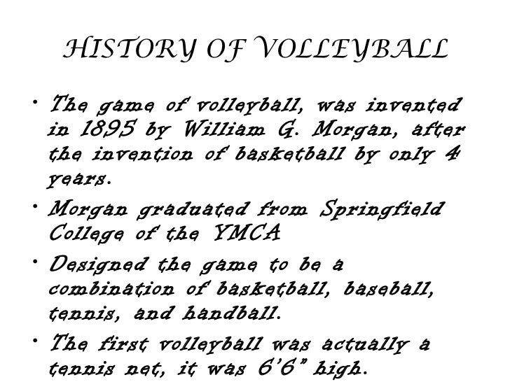 a history of volleyball History of volleyball in asia started in 1954, the asian volleyball confederation was established at manila on the occasion of the 2nd asian games in 1955, the first men's asian volleyball.