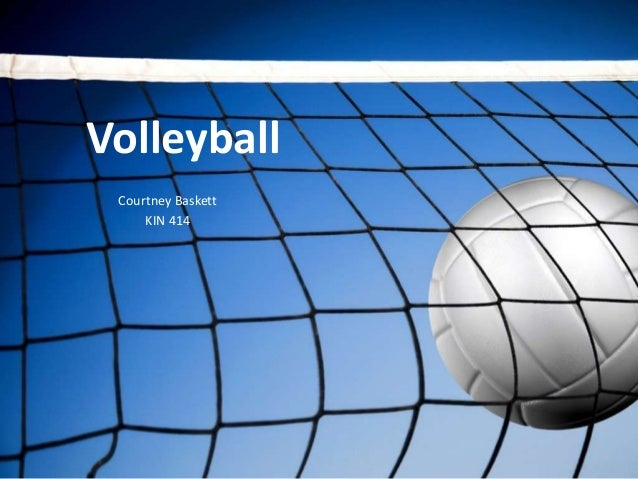 Volleyball Courtney Baskett     KIN 414