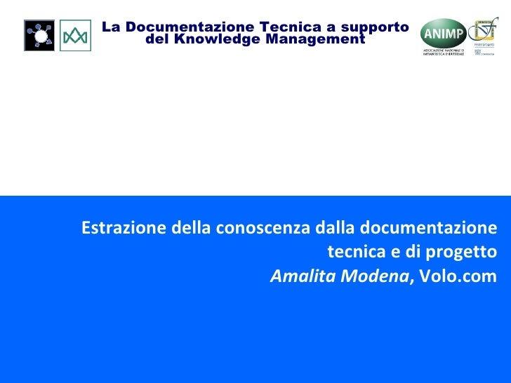 Estrazione della conoscenza dalla documentazione tecnica e di progetto Amalita Modena , Volo.com