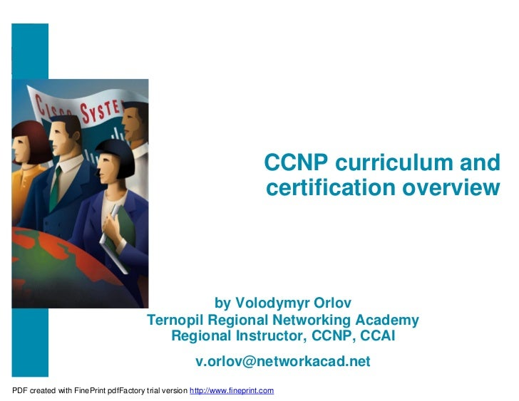 CCNP curriculum and                                                                        certification overview         ...