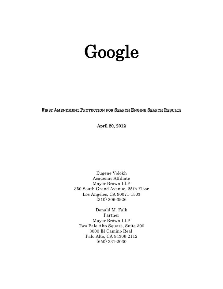 GoogleFIRST AMENDMENT PROTECTION FOR SEARCH ENGINE SEARCH RESULTS                       April 20, 2012                    ...