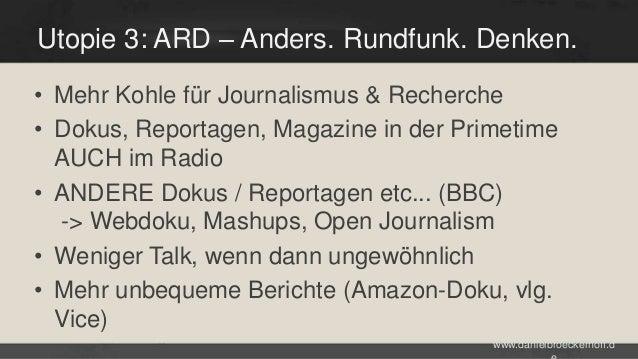 Utopie 3: ARD – Anders. Rundfunk. Denken. • Mehr Kohle für Journalismus & Recherche • Dokus, Reportagen, Magazine in der P...