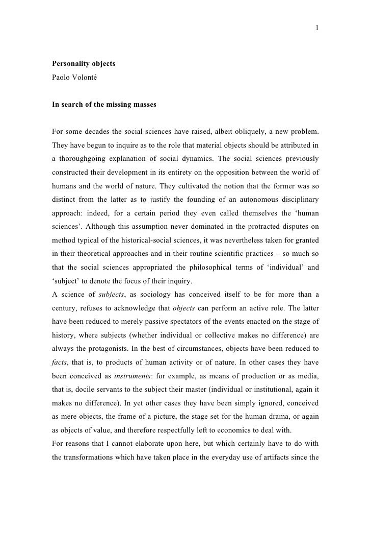 1    Personality objects Paolo Volonté   In search of the missing masses   For some decades the social sciences have raise...