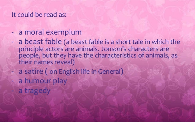 """Volpone""-beast fable"