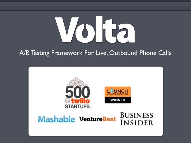 A/B Testing Framework For Live, Outbound Phone Calls