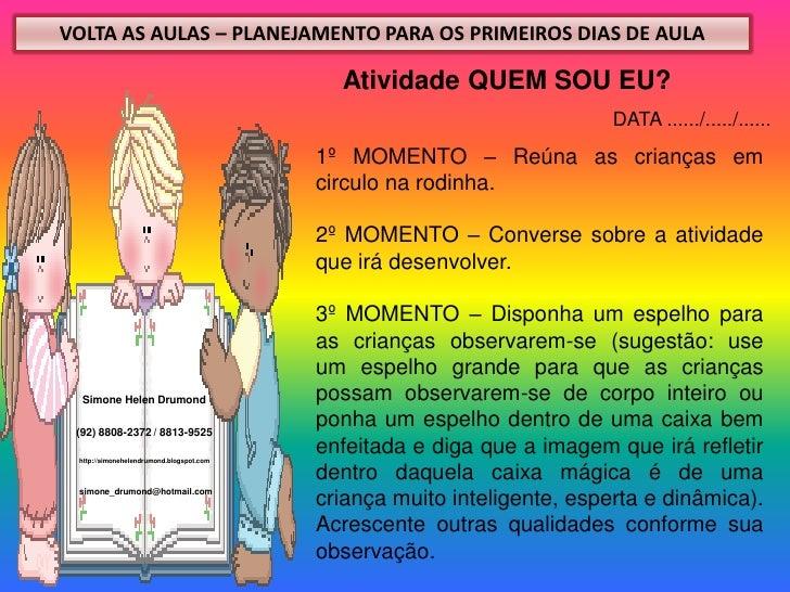 VOLTA AS AULAS – PLANEJAMENTO PARA OS PRIMEIROS DIAS DE AULA                                            Atividade QUEM SOU...
