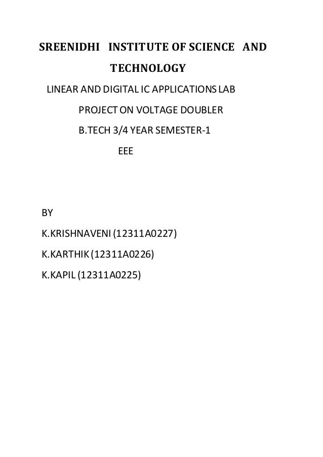 SREENIDHI INSTITUTE OF SCIENCE AND  TECHNOLOGY  LINEAR AND DIGITAL IC APPLICATIONS LAB  PROJECT ON VOLTAGE DOUBLER  B.TECH...