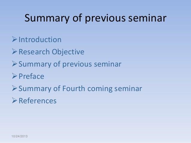 Summary of previous seminar Introduction Research Objective Summary of previous seminar Preface Summary of Fourth com...