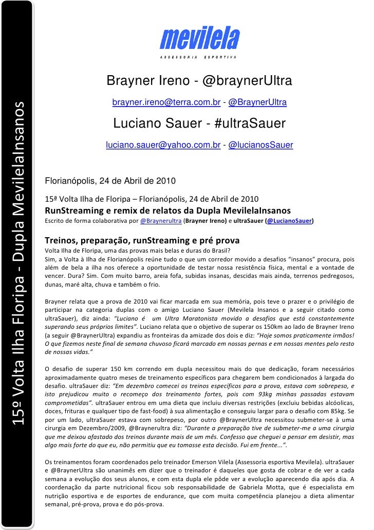 Brayner Ireno - @braynerUltra                                                                          brayner.ireno@terra...