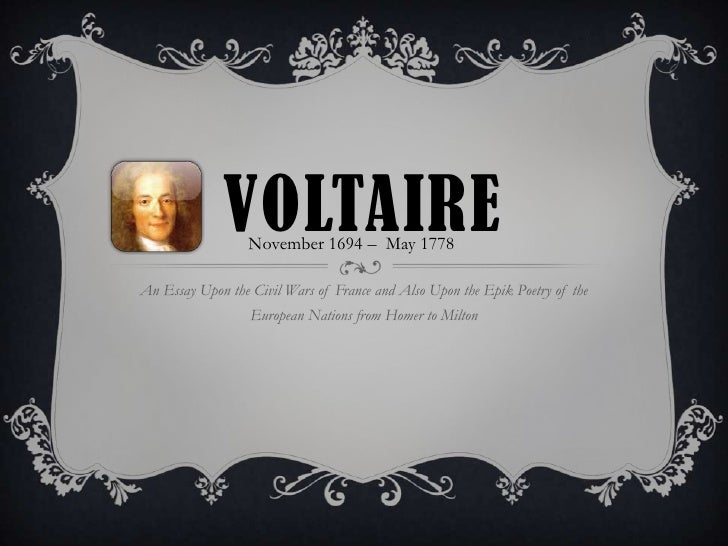 voltaire voltaire 1694 1778an essay upon the civil wars of and also upon e n l i g h t e n m e n t