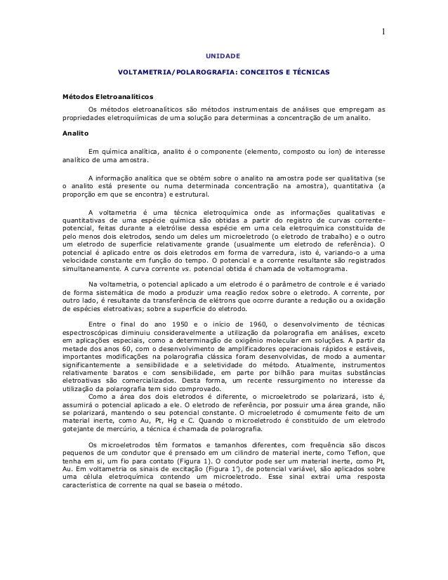 UNIDADE VOLTAMETRIA/POLAROGRAFIA: CONCEITOS E TÉCNICAS Métodos Eletroanalíticos Os métodos eletroanalíticos são métodos in...