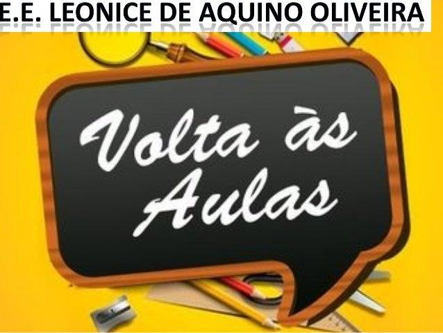 E.E. Leonice de Aquino Oliveira