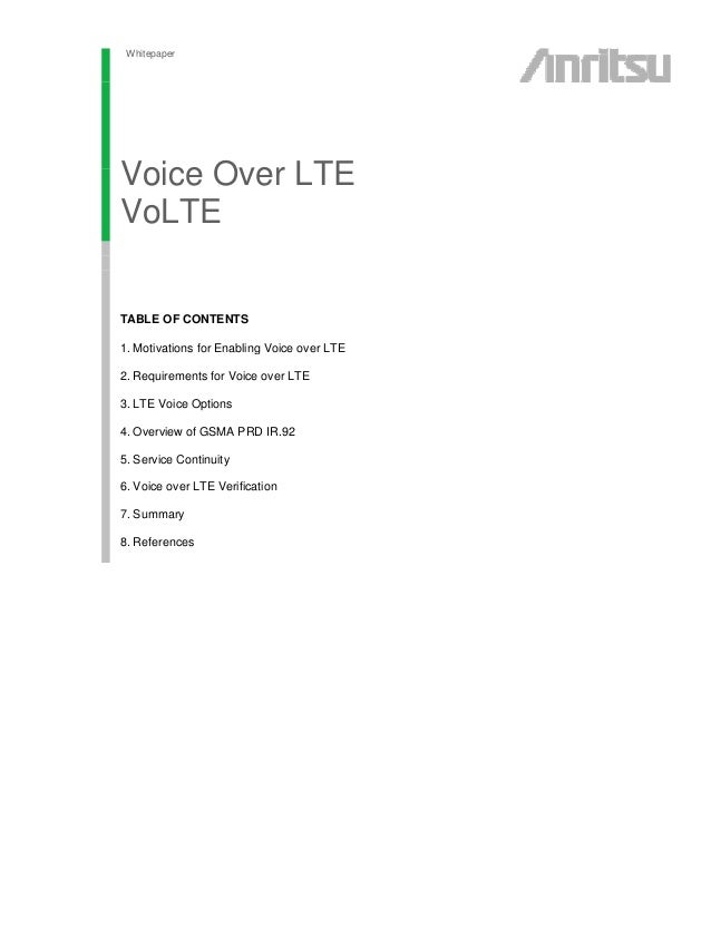 Whitepaper Voice Over LTE VoLTE esting FTTx Networks Featuring PONs Systems sdfsdf TABLE OF CONTENTS 1. Motivations for En...