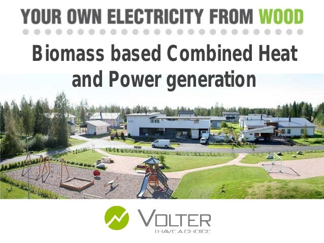 Biomass based Combined Heat and Power generation
