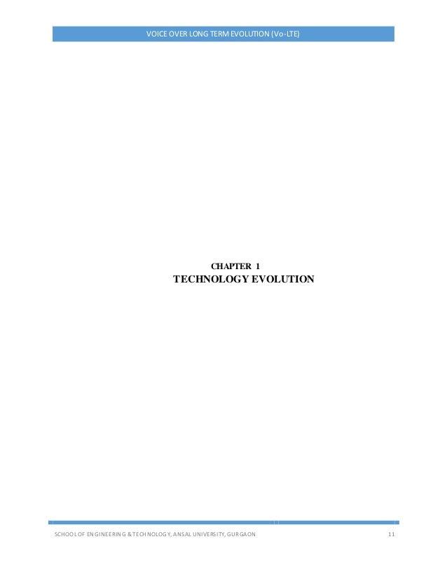 VOICE OVER LONG TERMEVOLUTION (Vo-LTE) SCHOOL OF ENGINEERING & TECHNOLOGY, ANSAL UNIVERSITY, GURGAON 11 CHAPTER 1 TECHNOLO...