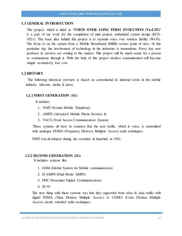 VOICE OVER LONG TERMEVOLUTION (Vo-LTE) SCHOOL OF ENGINEERING & TECHNOLOGY, ANSAL UNIVERSITY, GURGAON 12 1.1 GENERAL INTROD...
