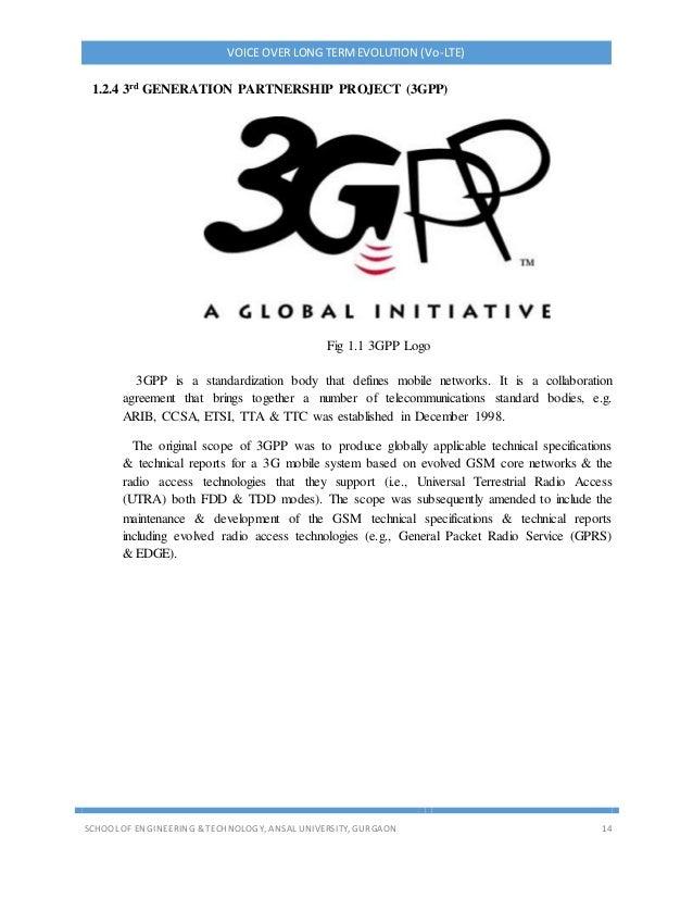 VOICE OVER LONG TERMEVOLUTION (Vo-LTE) SCHOOL OF ENGINEERING & TECHNOLOGY, ANSAL UNIVERSITY, GURGAON 14 1.2.4 3rd GENERATI...