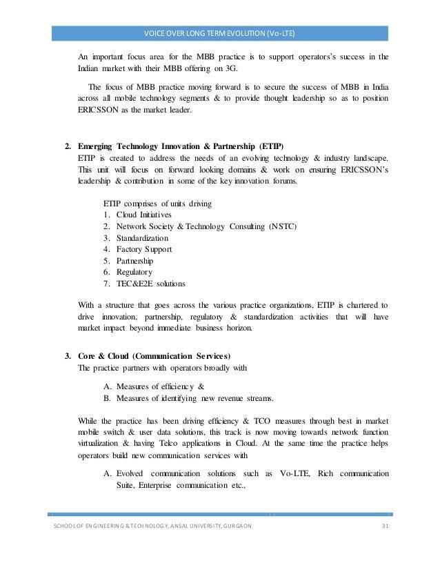VOICE OVER LONG TERMEVOLUTION (Vo-LTE) SCHOOL OF ENGINEERING & TECHNOLOGY, ANSAL UNIVERSITY, GURGAON 31 An important focus...