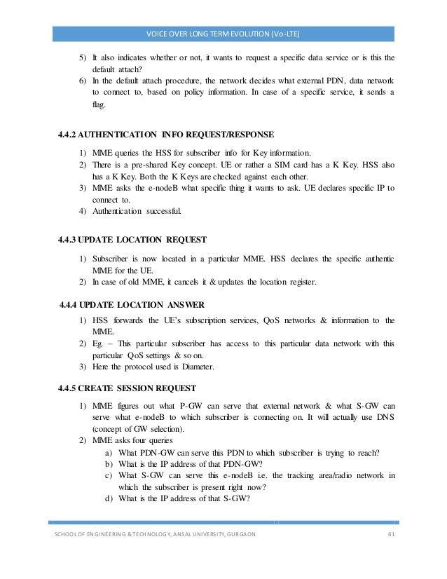VOICE OVER LONG TERMEVOLUTION (Vo-LTE) SCHOOL OF ENGINEERING & TECHNOLOGY, ANSAL UNIVERSITY, GURGAON 61 5) It also indicat...