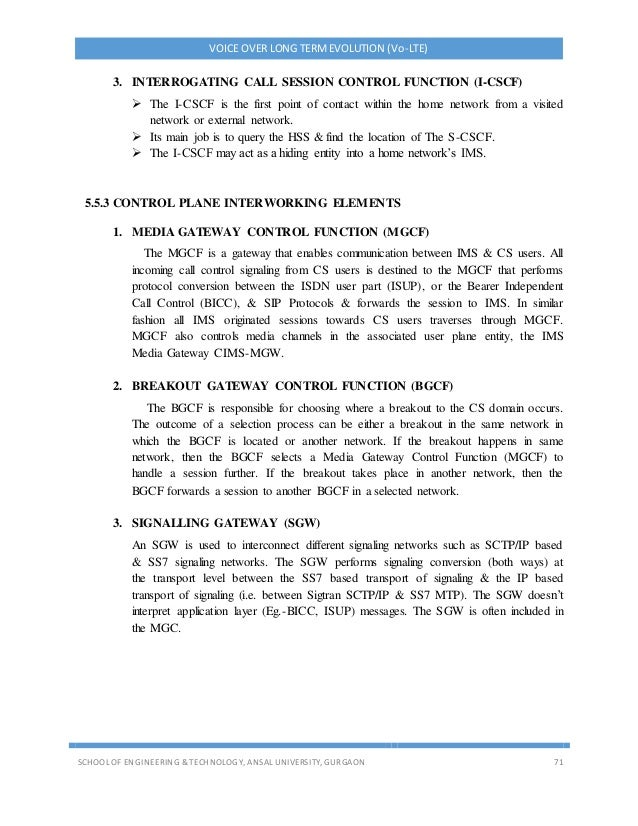 VOICE OVER LONG TERMEVOLUTION (Vo-LTE) SCHOOL OF ENGINEERING & TECHNOLOGY, ANSAL UNIVERSITY, GURGAON 71 3. INTERROGATING C...