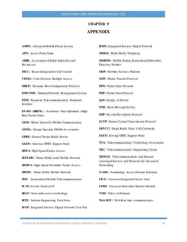VOICE OVER LONG TERMEVOLUTION (Vo-LTE) SCHOOL OF ENGINEERING & TECHNOLOGY, ANSAL UNIVERSITY, GURGAON 85 CHAPTER 9 APPENDIX...