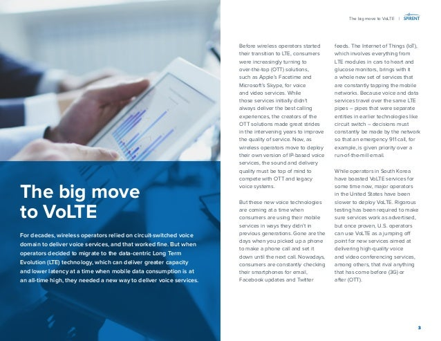 3  Before wireless operators started their transition to LTE, consumers were increasingly turning to  over-the-top (OTT) s...